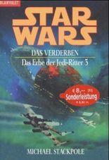 Star Wars: Das Erbe der Jedi-Ritter - Das Verderben