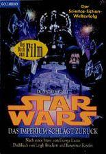 Star Wars. Das Imperium schlägt zurück. Der Science- Fiction- Welterfolg.