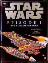 Star Wars, Episode I, Die Risszeichnungen
