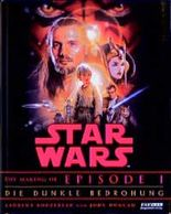 Star Wars, The Making of Episode I, Die dunkle Bedrohung