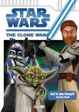 Star Wars The Clone Wars - Auf in den Kampf!