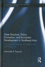 State Structure, Policy Formation, and Economic Development in Southeast Asia