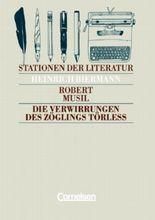 Stationen der Literatur / Die Verwirrungen des Zöglings Törleß