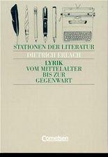 Stationen der Literatur, Lyrik vom Mittelalter bis zur Gegenwart