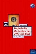 Statistische Methoden der VWL und BWL. Theorie und Praxis