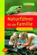 Steinbachs Naturführer für die Familie