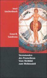 Sternstunden des Prometheus