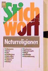 Stichwort Naturreligionen