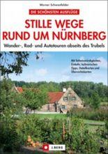 Stille Wege rund um Nürnberg