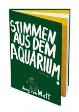 Stimmen aus dem Aquarium