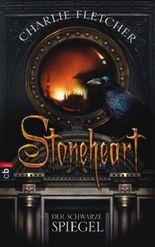Stoneheart - Der schwarze Spiegel