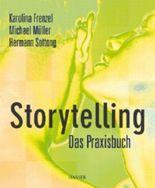 Storytelling - Das Praxisbuch