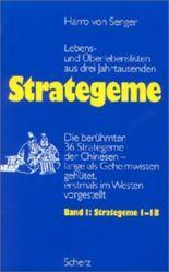 Strategeme I<br /> Lebens- und Überlebenslisten aus drei Jahrhunderten