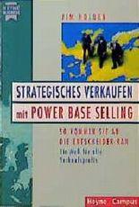 Strategisches Verkaufen mit Power Base Selling