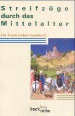 Streifzüge durch das Mittelalter