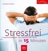 Stressfrei in 15 Minuten