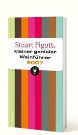 Stuart Pigotts kleiner genialer Weinführer 2007