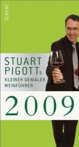Stuart Pigotts kleiner genialer Weinführer 2009