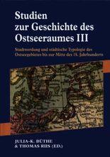 Studien zur Geschichte des Ostseeraumes 3.