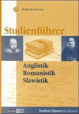 Studienführer Anglistik, Amerikanistik, Romanistik, Slawistik