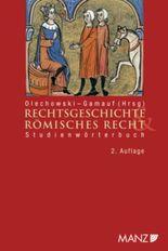 Studienwörterbuch Rechtsgeschichte und Römisches Recht