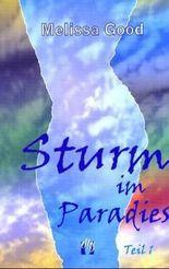 Sturm im Paradies / Liebesroman, Teil 1