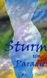 Sturm im Paradies / Liebesroman, Teil 2