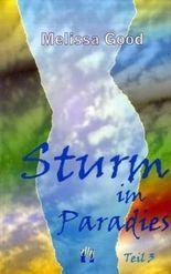 Sturm im Paradies / Liebesroman, Teil 3