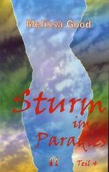 Sturm im Paradies (Teil 4)