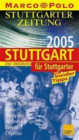 Stuttgart und Umgebung für Stuttgarter 2005