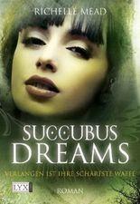 Succubus Dreams - Verlangen ist ihre schärfste Waffe