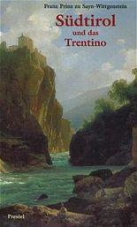 Südtirol und das Trentino