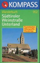 Südtiroler Weinstrasse - Unterland