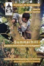 Summerhill - Kindern ihre Kindheit zurückgeben