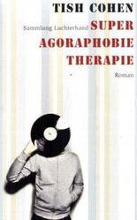 Super Agoraphobie-Therapie