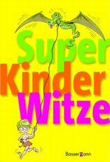 Super Kinderwitze