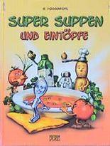 Super-Suppen und Eintöpfe.