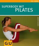 Superbody mit Pilates