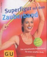 Superfigur mit dem Zauberband, m. Original-Band