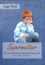 Supermutter