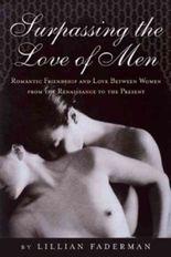 Surpassing the Love of Men