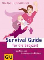 Survival Guide für die Babyzeit