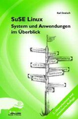 SuSE Linux - System und Anwendung im Überblick