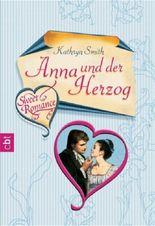 Sweet Romance - Anna und der Herzog