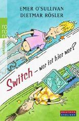 Switch - wer ist hier wer?