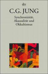 Synchronizität, Akausalität und Okkultismus