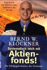 Systematisch reich mit Aktienfonds!