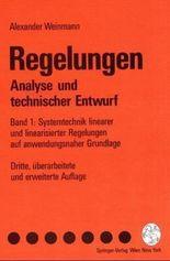 Systemtechnik linearer und linearisierter Regelungen auf anwendungsnaher Grundlage