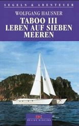 Taboo III, Leben auf sieben Meeren