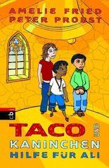 Taco und Kaninchen - Hilfe für Ali